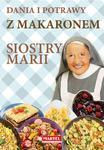 Dania i potrawy z makaronem Siostry Marii w sklepie internetowym Księgarnia Dobrego Pasterza