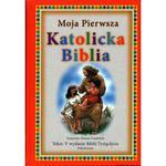 Moja pierwsza katolicka Biblia w sklepie internetowym Księgarnia Dobrego Pasterza