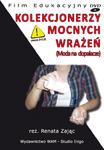 KOLEKCJONERZY MOCNYCH WRAŻEŃ (MODA NA DOPALACZE) film DVD w sklepie internetowym Księgarnia Dobrego Pasterza