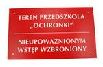 Szyld TEREN PRZEDSZKOLA NIEUPOWAŻNIONYM WSTĘP WZBRONIONY - SZ016 - wym. 500x300mm w sklepie internetowym Grawernia.pl