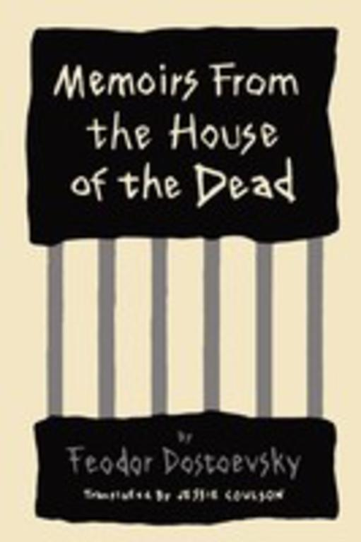fyodor mikhaylovich dostoyevsky and the publication of the house of the dead in 1860 Fyodor dostoyevskys the house of the dead - fyodor dostoyevsky's the house of the dead fyodor mikhaylovich dostoyevsky was born  after the publication of salman.