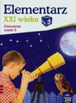 Elementarz XXI Wieku 3 Ćwiczenia Część 3 w sklepie internetowym Gigant.pl