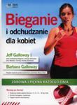 Bieganie I Odchudzanie Dla Kobiet. Zdrowa I Piękna Każdego Dnia w sklepie internetowym Gigant.pl