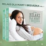 Relaks Dla Mamy I Brzuszka (Seria Relaks Dla Mamy I Maluszka) w sklepie internetowym Gigant.pl