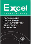 Formularze Od Podstaw Jak Wygodniej Pracować Z Excelem w sklepie internetowym Gigant.pl
