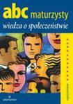 Abc Maturzysty Wiedza O Społeczeństwie w sklepie internetowym Gigant.pl