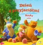 Nouky I Przyjaciele Dzień Z Przyjaciółmi w sklepie internetowym Gigant.pl