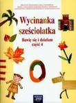 Wycinanka Sześciolatka Bawię Się I Działam Część 4 w sklepie internetowym Gigant.pl