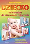Dziecko Od Narodzin Do Pierwszego Roku Życia Dziecka w sklepie internetowym Gigant.pl