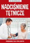 Nadciśnienie Tętnicze. Poradnik Dla Pacjenta w sklepie internetowym Gigant.pl