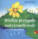 Wielkie Przygody Małej Kropelki Wody w sklepie internetowym Gigant.pl