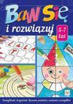 Baw Się I Rozwiązuj 5-7 Lat w sklepie internetowym Gigant.pl