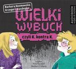 Wielki Wybuch Czyli K Kontra K w sklepie internetowym Gigant.pl