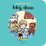 Mój Dom Pierwsze Słowa w sklepie internetowym Gigant.pl