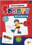 Poznajemy Sporty Dla Zabawy w sklepie internetowym Gigant.pl