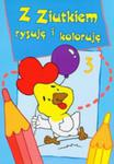 Z Ziutkiem Rysuję I Koloruję 3 w sklepie internetowym Gigant.pl