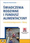 Świadczenia Rodzinne I Fundusz Alimentacyjny Instruktaż Postępowania Wzory Z Suplementem Elektronicznym w sklepie internetowym Gigant.pl