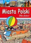 Miasta Polski Dla Dzieci w sklepie internetowym Gigant.pl