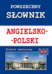Powszechny Słownik Angielsko-polski Słownik Tematyczny w sklepie internetowym Gigant.pl