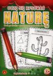 Uczę Się Rysować Naturę w sklepie internetowym Gigant.pl