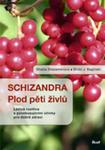 Schizandra - Plod Pěti Živlů. Léčivá Rostlina S Povzbuzujícími Účinky Pro Dobré Zdraví w sklepie internetowym Gigant.pl