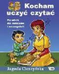 Kocham Uczyć Czytać. Por. Dla Rodzic. I Naucz. w sklepie internetowym Gigant.pl