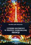 Czynnik Kulturowy W Polityce Zagranicznej Francji w sklepie internetowym Gigant.pl