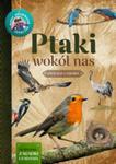 Ptaki Wokół Nas Młody Obserwator Przyrody w sklepie internetowym Gigant.pl