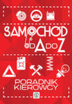 Samochód Od A Do Z. Poradnik Kierowcy w sklepie internetowym Gigant.pl