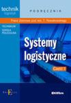 Systemy Logistyczne Podręcznik Część 1 w sklepie internetowym Gigant.pl