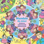 Mandale Dla Dzieci. Ulubione Kolorowanki Dziewczynek w sklepie internetowym Gigant.pl