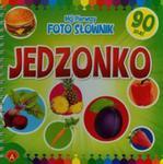Mój Pierwszy Foto Słownik Jedzonko w sklepie internetowym Gigant.pl