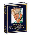 Europa Zjednoczona W Chrystusie w sklepie internetowym Gigant.pl