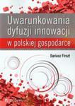 Uwarunkowania Dyfuzji Innowacji W Polskiej Gospodarce w sklepie internetowym Gigant.pl