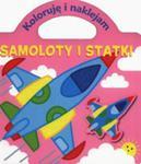 Samoloty I Statki Koloruję I Naklejam w sklepie internetowym Gigant.pl