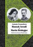 Hannah Arendt I Martin Heidegger. Historia Pewnej Miłości w sklepie internetowym Gigant.pl
