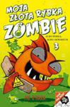 Moja Złota Rybka Zombie Tom 3 w sklepie internetowym Gigant.pl