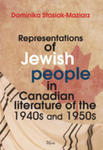 Representations Of Jewish People In Canadian Literature Of The 1940s And 1950s w sklepie internetowym Gigant.pl