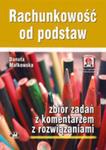 Rachunkowość Od Podstaw Zbiór Zadań Z Komentarzem Z Rozwiązaniami w sklepie internetowym Gigant.pl