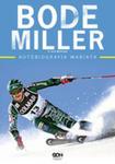 Bode Miller. Autobiografia Wariata w sklepie internetowym Gigant.pl