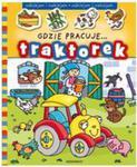Gdzie Pracuje Traktorek? w sklepie internetowym Gigant.pl