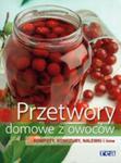 Przetwory Domowe Z Owoców. Kompoty, Konfitury, Nalewki I Inne w sklepie internetowym Gigant.pl