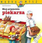 Mądra Mysz. Mam Przyjaciela Piekarza w sklepie internetowym Gigant.pl