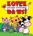Kotek Poznaje Zwierzęta Na Wsi w sklepie internetowym Gigant.pl