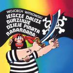 Jeszcze Dalsze Burzliwe Dzieje Pirata Rabarbara w sklepie internetowym Gigant.pl