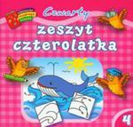 Czwarty Zeszyt Czterolatka. Biblioteczka Mądrego Dziecka w sklepie internetowym Gigant.pl
