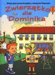 Zwierzątko Dla Dominika. Moja Pierwsza Książka Z Dużymi Literami w sklepie internetowym Gigant.pl