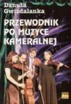 Przewodnik Po Muzyce Kameralnej w sklepie internetowym Gigant.pl