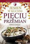 Jesień W Kuchni Pięciu Przemian. Przepisy Wegetariańskie w sklepie internetowym Gigant.pl