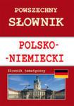 Powszechny Słownik Polsko-niemiecki Słownik Tematyczny w sklepie internetowym Gigant.pl